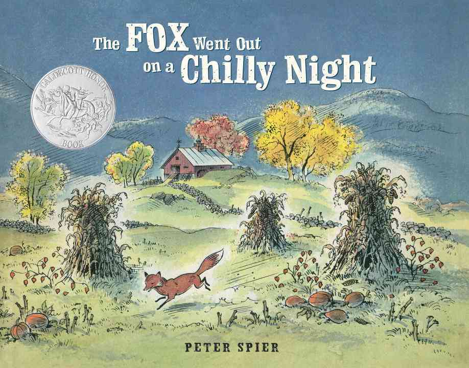 The Fox Went Out on a Chilly Night By Spier, Peter