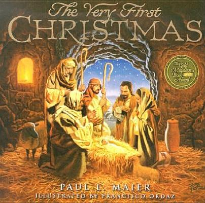 The Very First Christmas By Maier, Paul L.